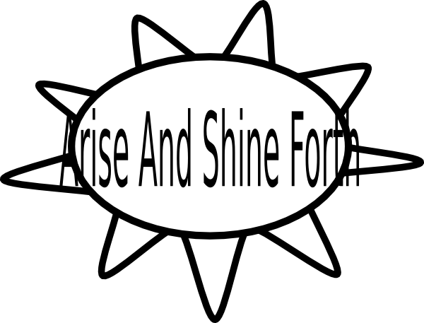 Arise And Shine Forth Clip Art at Clker.com.