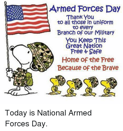 Armed Forces Day Thank You to All Those in Uniform to Every Branch.
