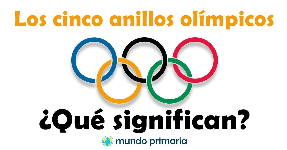 Qué significan los 5 anillos olímpicos?.