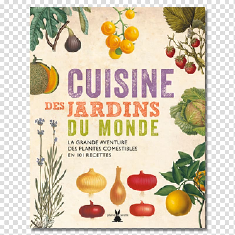 Kew\\\'s Global Kitchen Cookbook: 101 Recipes Using Edible.