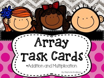Array Task Cards (Addition and Multiplication).