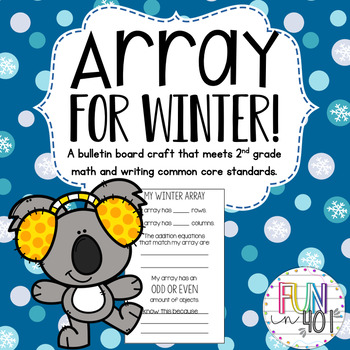 Array for Winter! A Common Core Bulletin Board Craft for 2nd Grade!.
