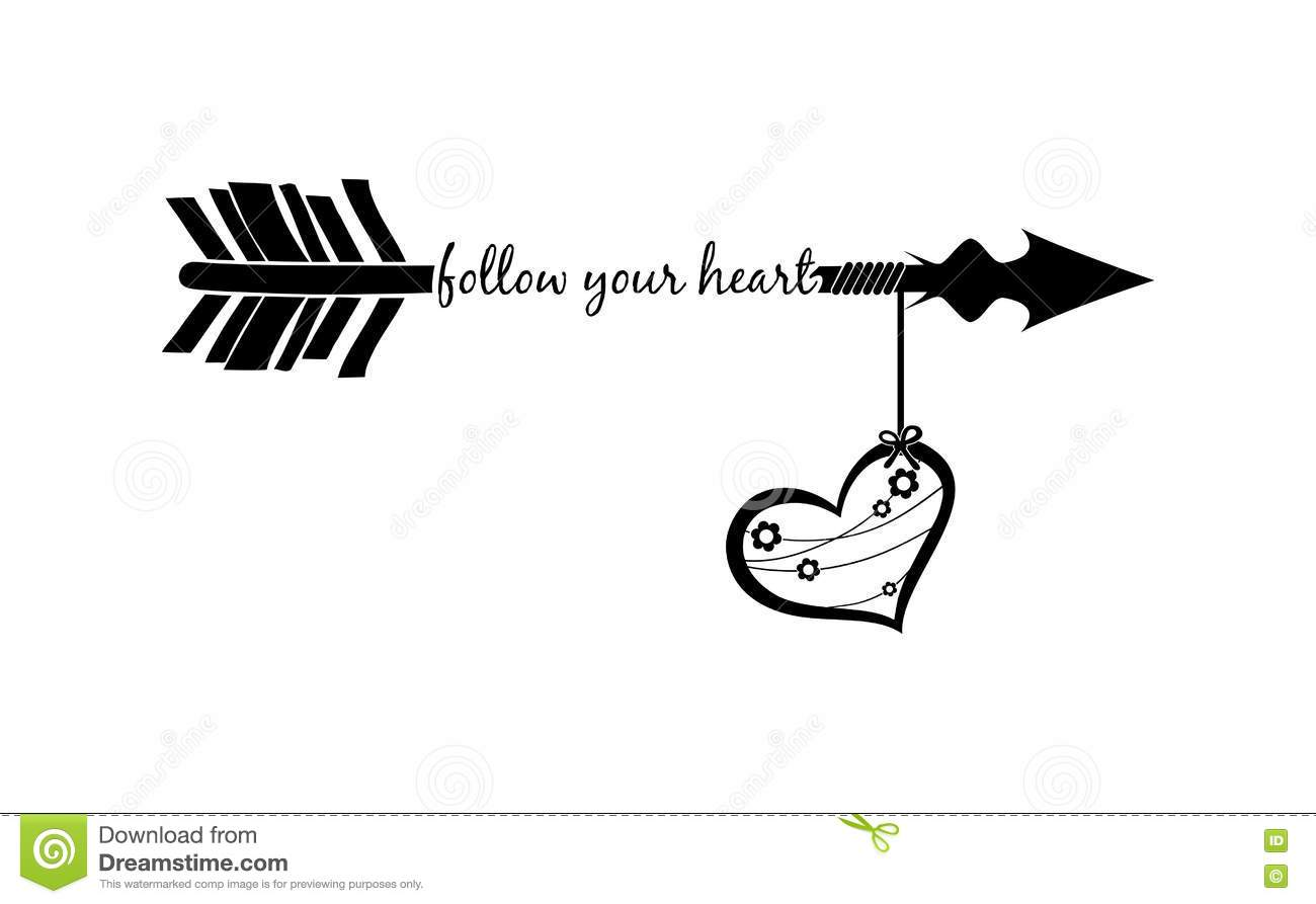 Follow Your Heart With Arrow Silhouette And Decorated Heart Stock.