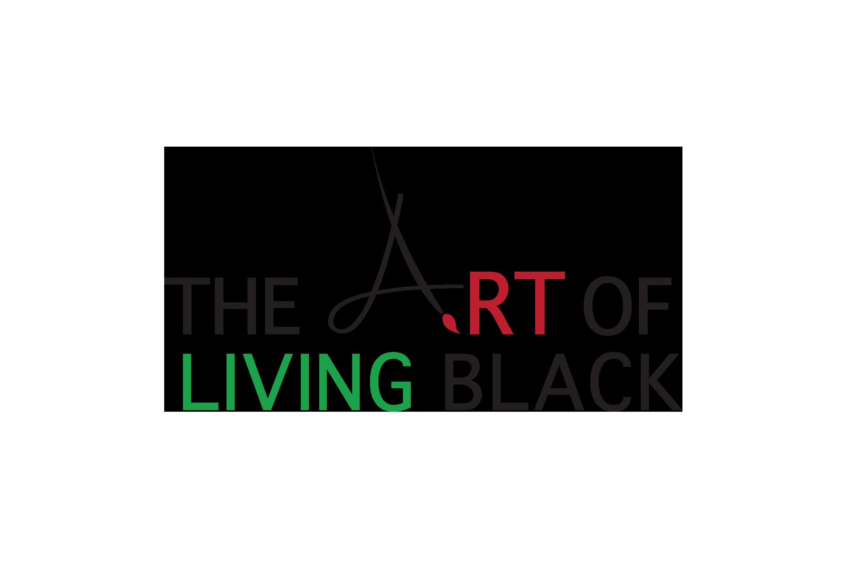The Art of Living Black.