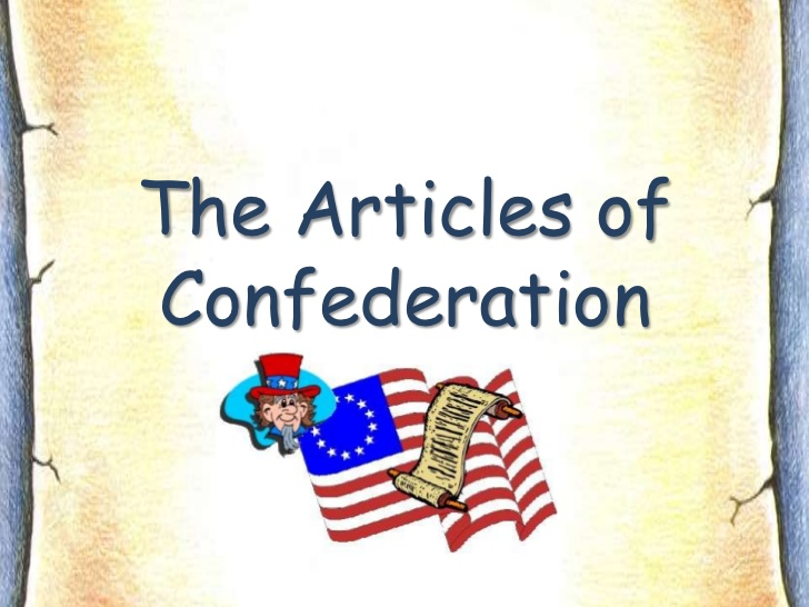 The Articles of Confederation.