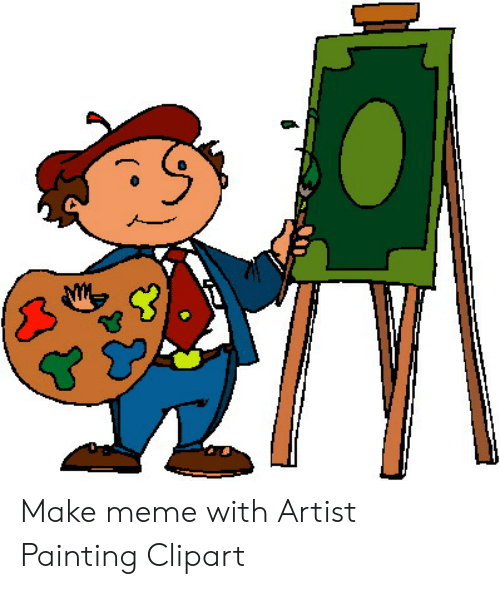 Make Meme With Artist Painting Clipart.