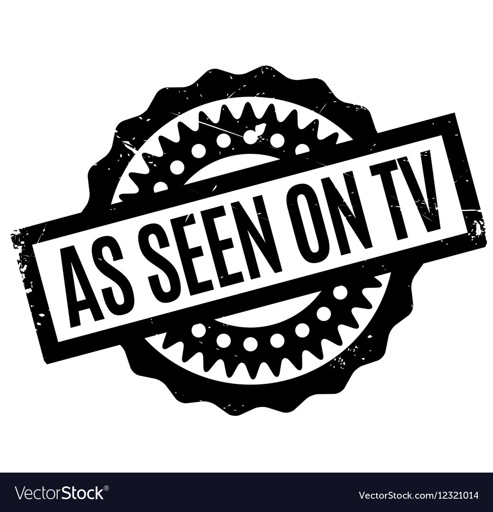 As Seen On Tv rubber stamp.