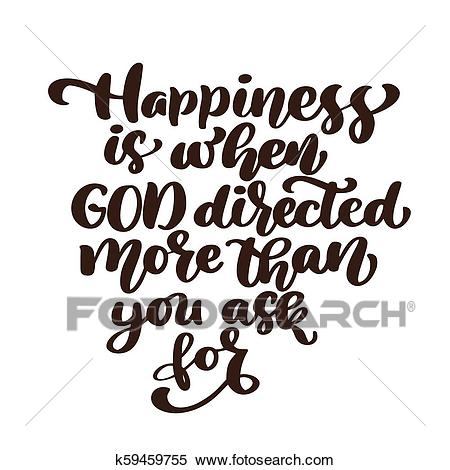 Happiness is when God directed more than you ask for Hand.