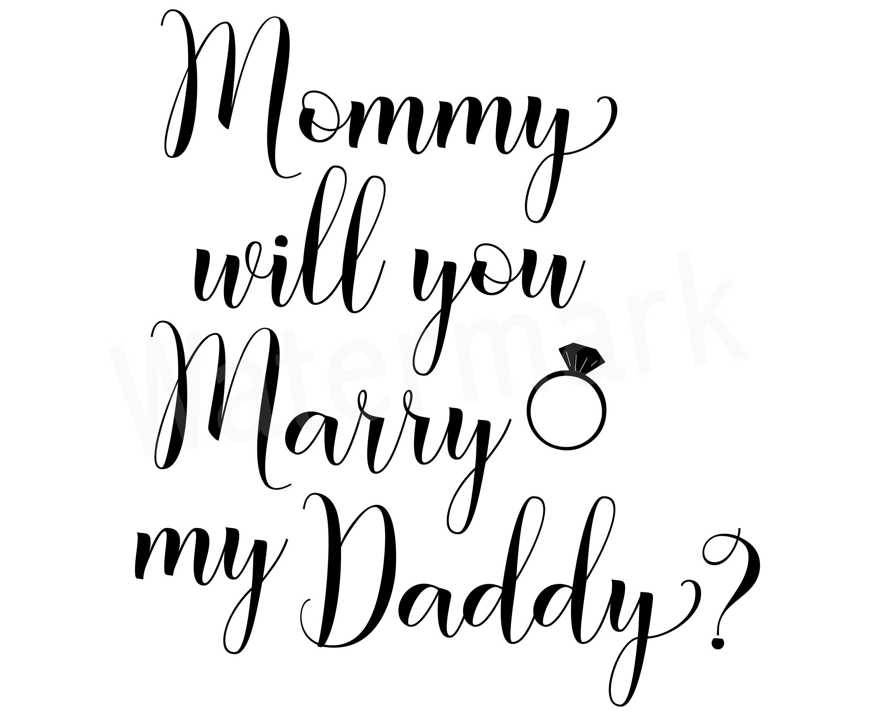 Mommy Will You Marry Daddy, Marry Daddy T.