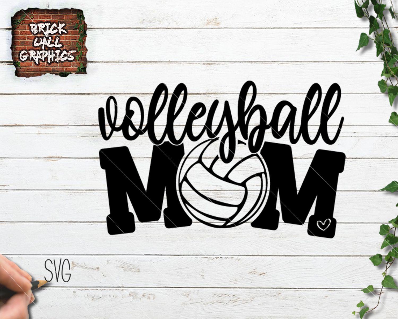 Volleyball Mom SVG File.