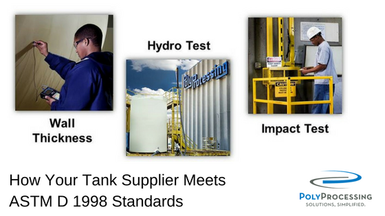How Your Tank Supplier Meets ASTM D 1998 Standards.