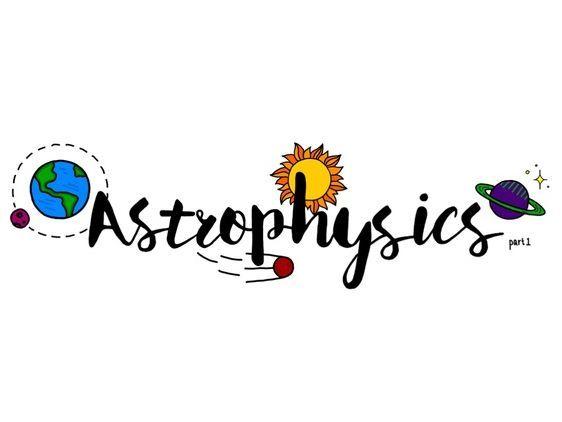 Astrophysics.