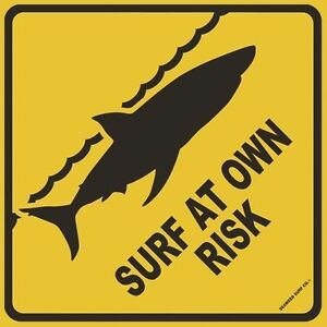 Details about Surf At Own Risk Shark Diamond Shaped Aluminum Metal Warning  Sign Wall Decor.