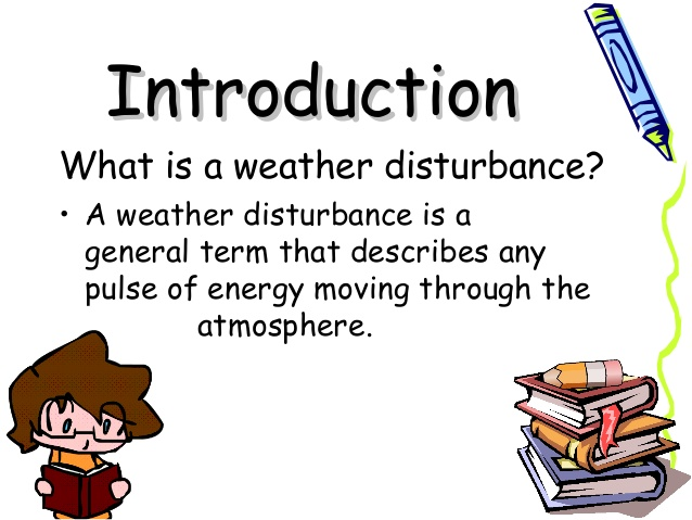 Weather Disturbances (Project in Science).