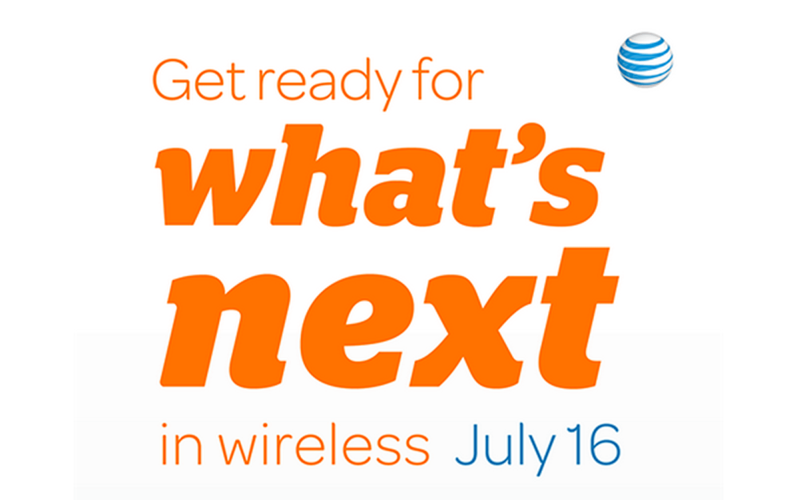 AT&T teases 'what's next in wireless' event on July 16.