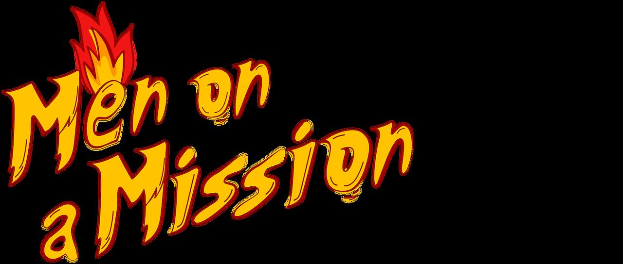 Men on a Mission.