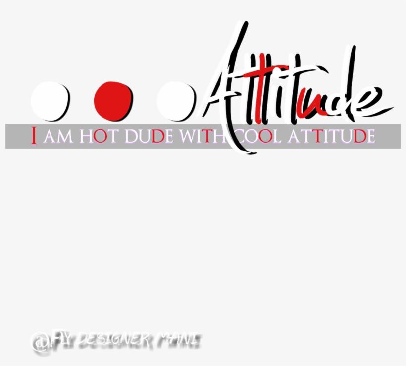 Attitude Png.