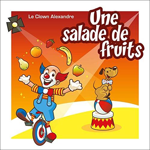 Au revoir by Le Clown Alexandre on Amazon Music.