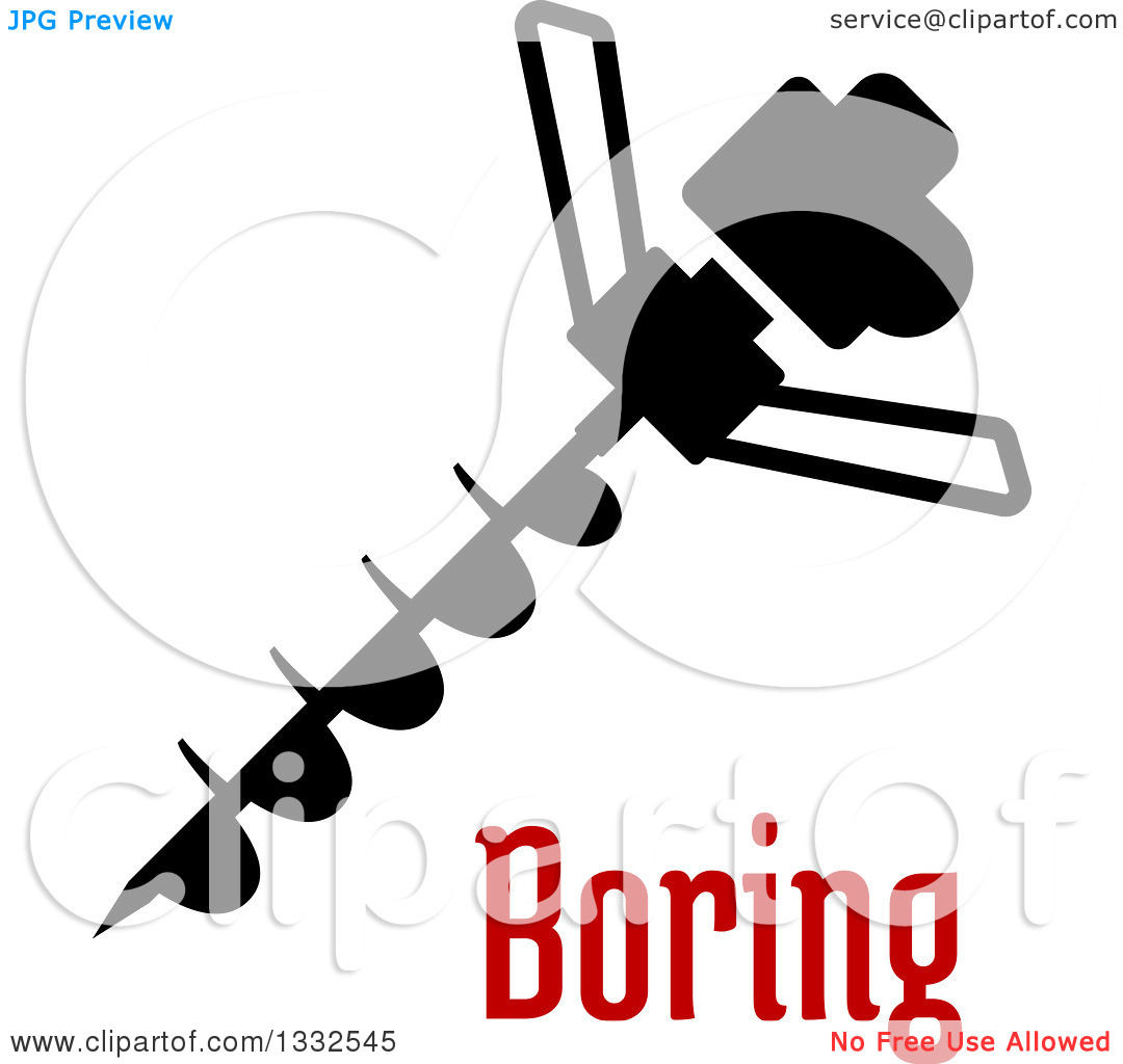 Clipart of a Drill Auger with a Spiral Bit over Boring Text.
