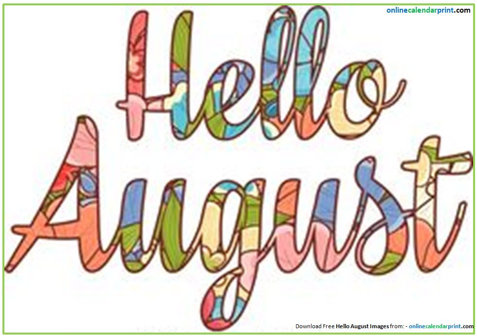 Hello August Clipart.