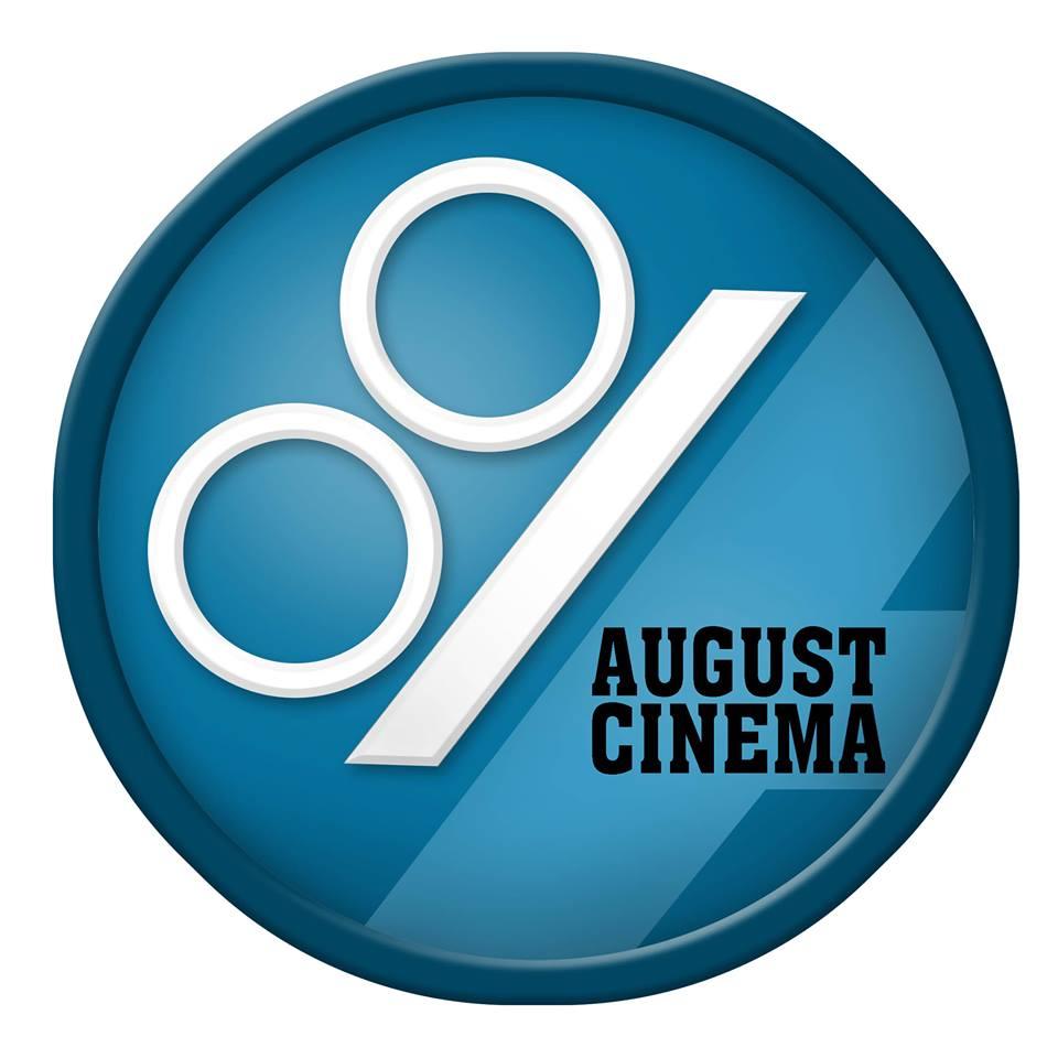 August Cinema.