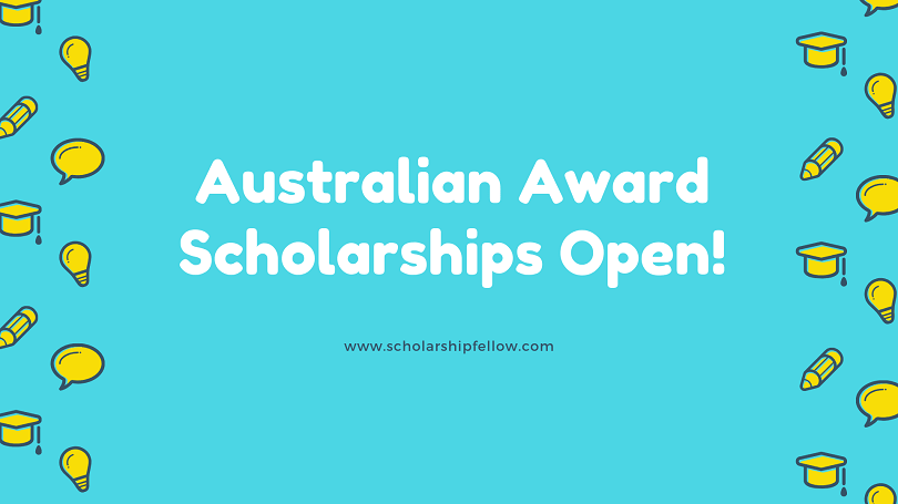 Australia Awards Scholarship.