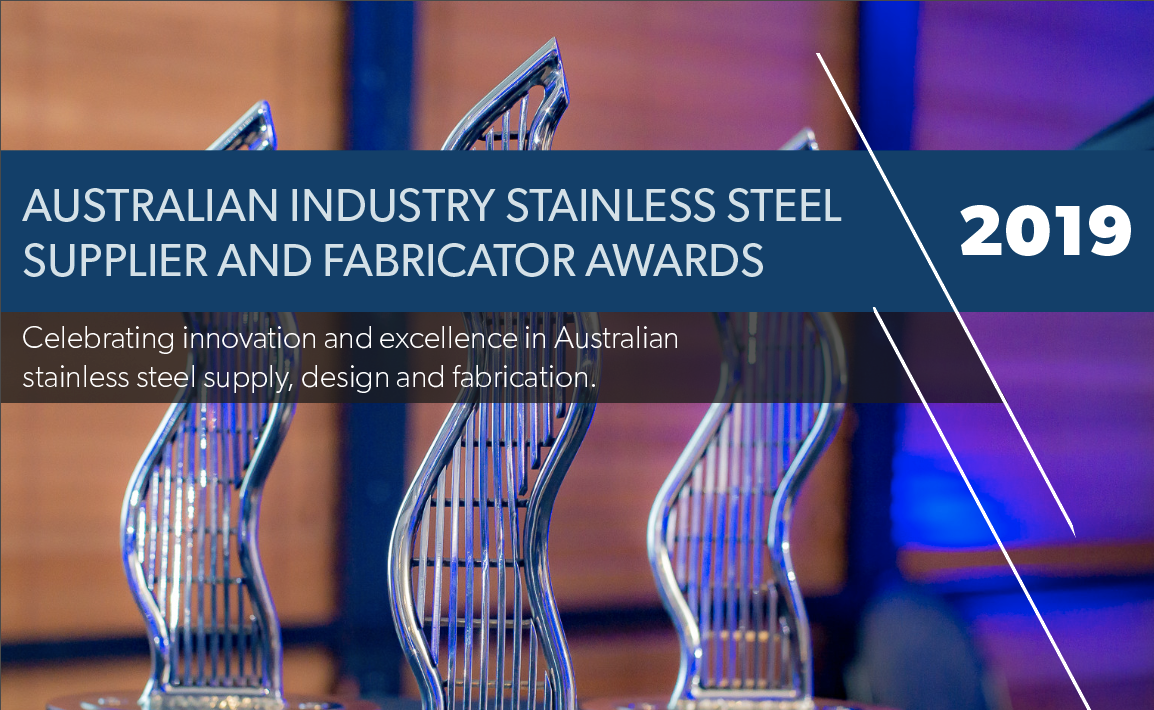 Australian Industry Stainless Steel Supplier and Fabricator Awards.