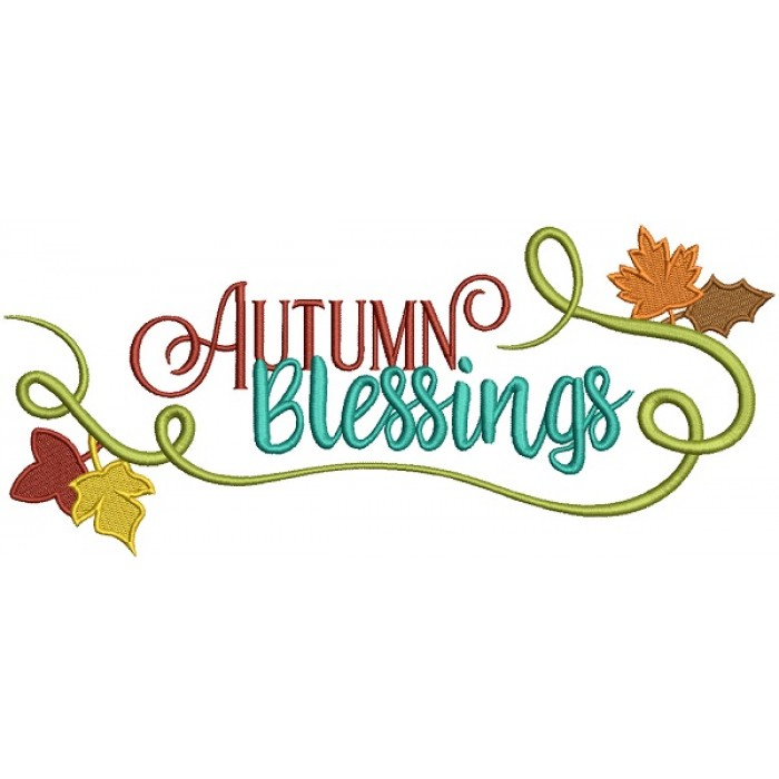 Autumn Blessings Fall Filled Machine Embroidery Design Digitized Pattern.