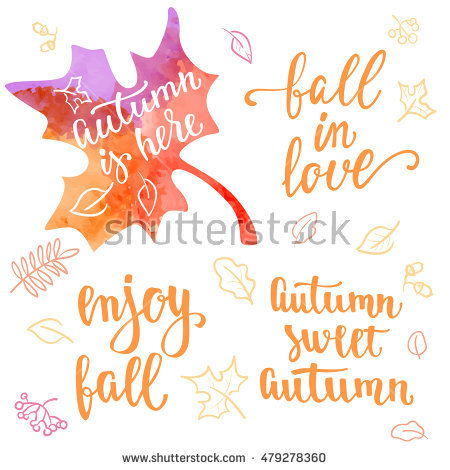 Fall Handwritten Brush Calligraphy Quote And Autumn Motives.