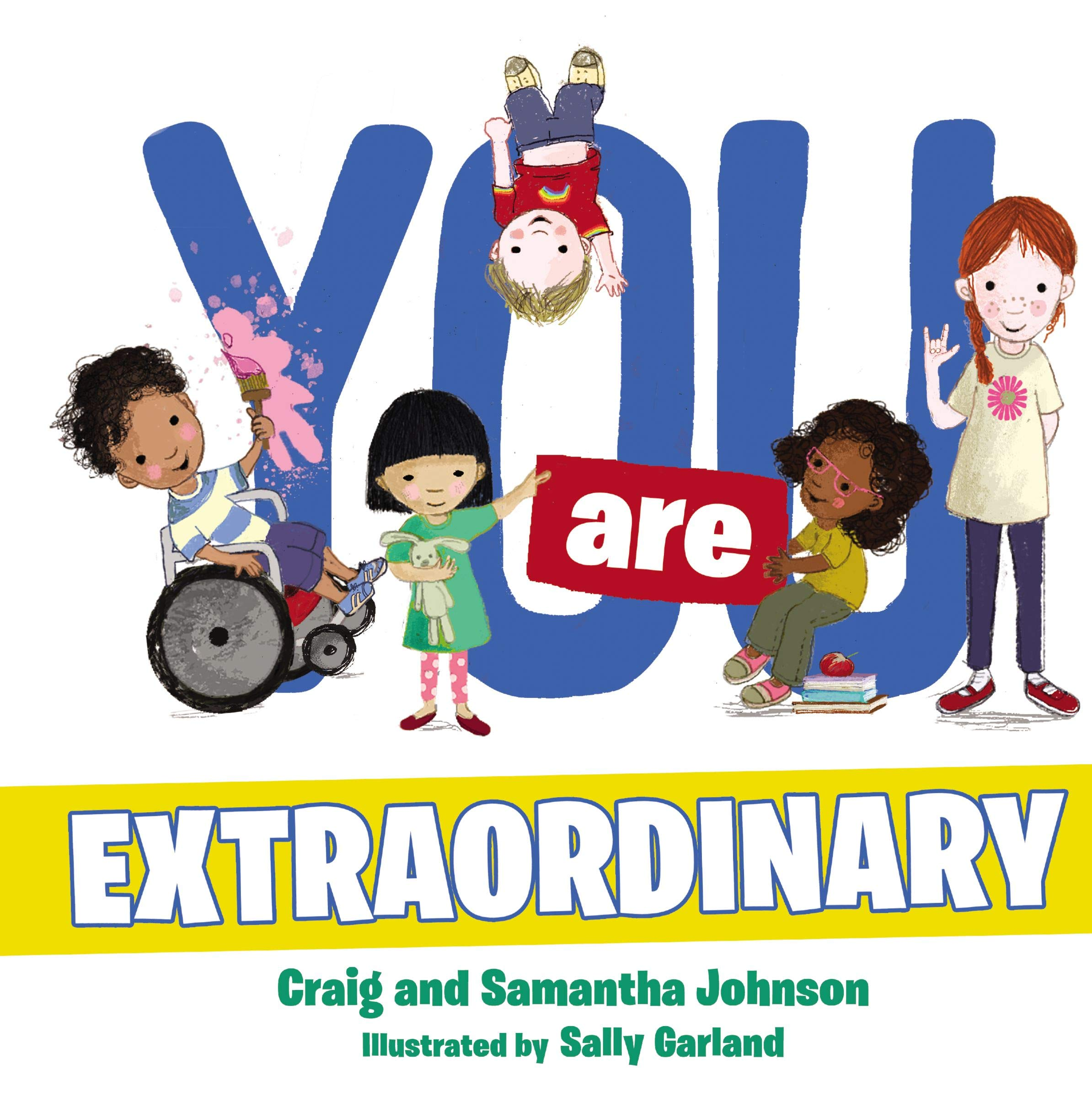 You Are Extraordinary: Craig Johnson, Samantha Johnson.