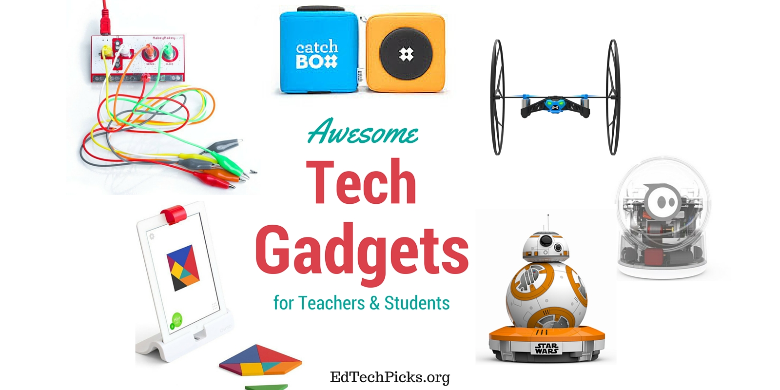 5 Awesome Tech Gadgets for Teachers and Students.