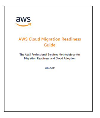 AWS Cloud Migration Guide: Methodology for Migration Readiness and.