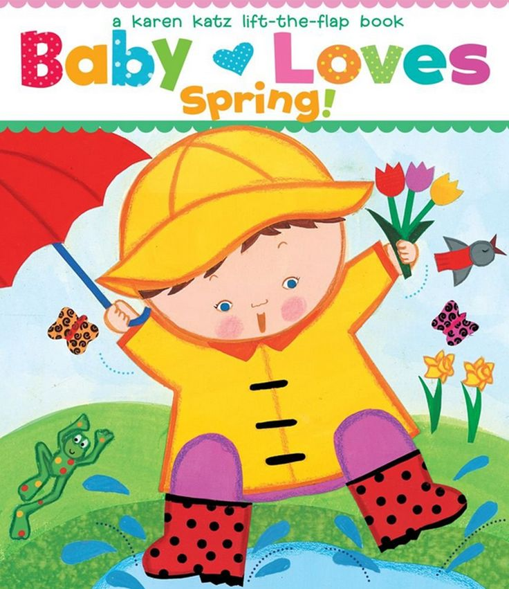 8 Books About Spring for Babies and Toddlers.