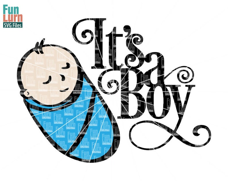 Its a boy svg, new born, Baby, baby boy , gender reveal, birth anouncement,  svg png dxf eps to use with Silhouette Cameo, Cricut Air etc.