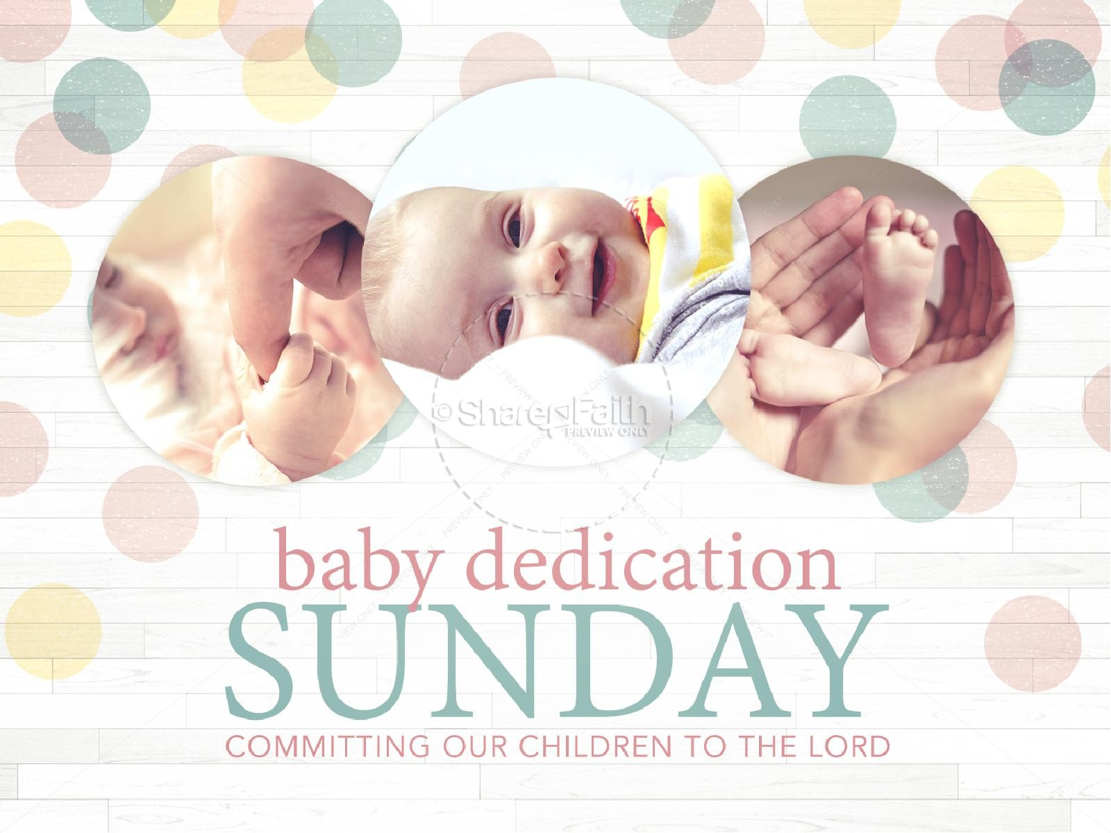Baby Dedication Ministry PowerPoint.