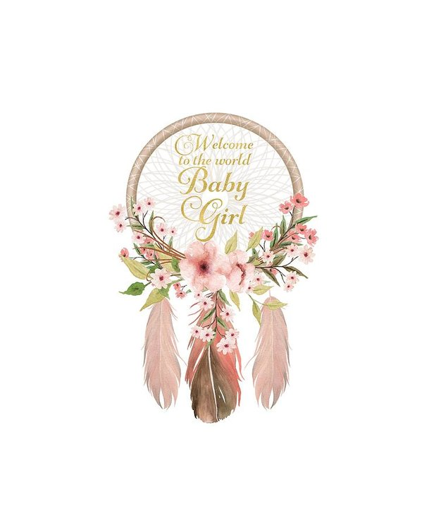 Welcome To The World Baby Girl Dreamcatcher Poster.