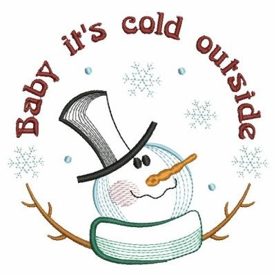 Baby Its Cold Outside Embroidery Design.