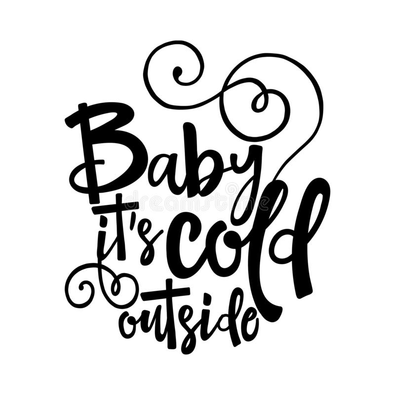 Baby Its Cold Outside Stock Illustrations.