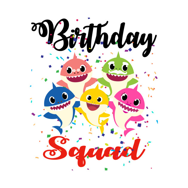 Birthday Squad, Family Shark Birthday Party (Baby Shark Song Clip Art).