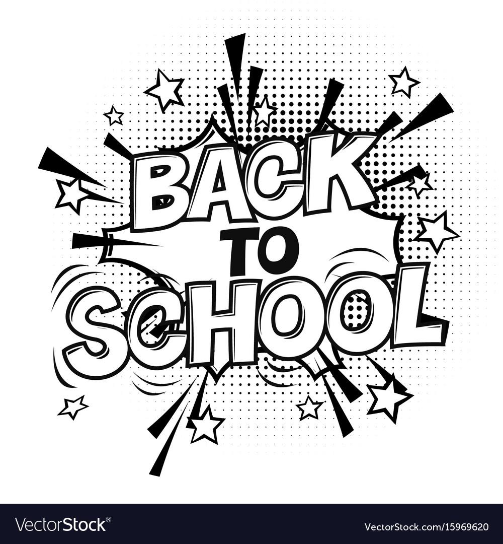 Back to school black and white comic retro.