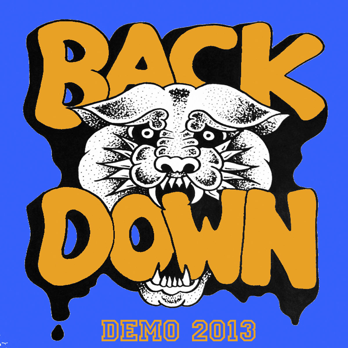 BACK DOWN DEMO 2013.