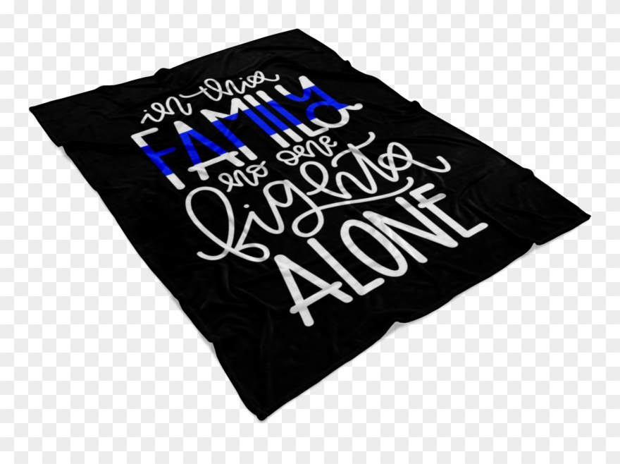 In This Family No One Fights Alone Thin Blue Line Fleece.