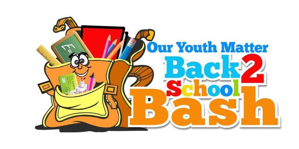 12th Annual Back to School Bash.