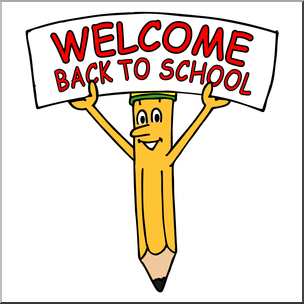 Clip Art: Cartoon Pencil w/ Welcome Back To School Sign.