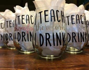 Teacher wine glass.