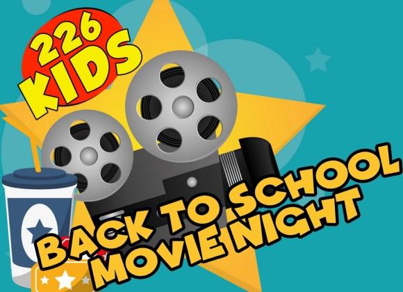 Back to School Movie Night.