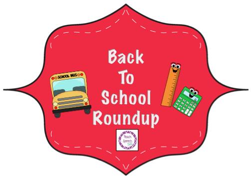 Teach Speech 365: Back To School Roundup.