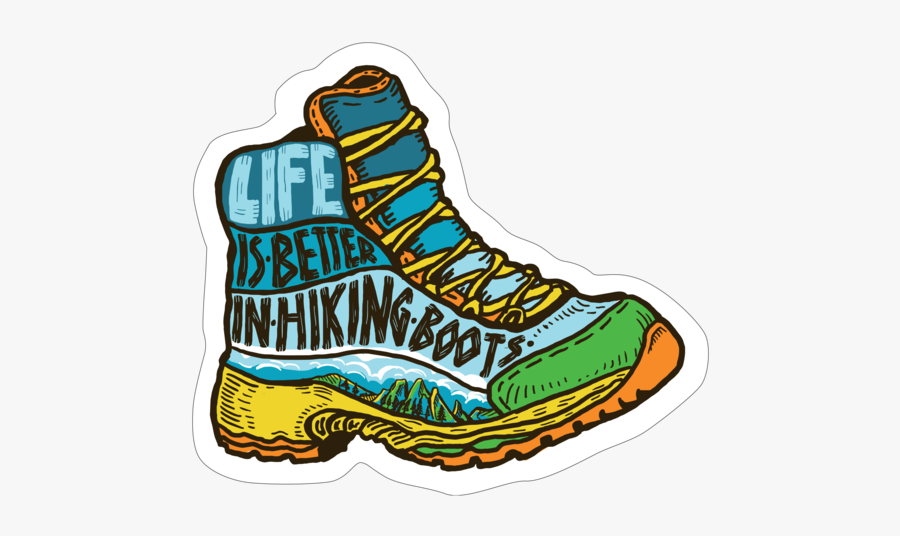 Life Is Better In Hiking Boots\