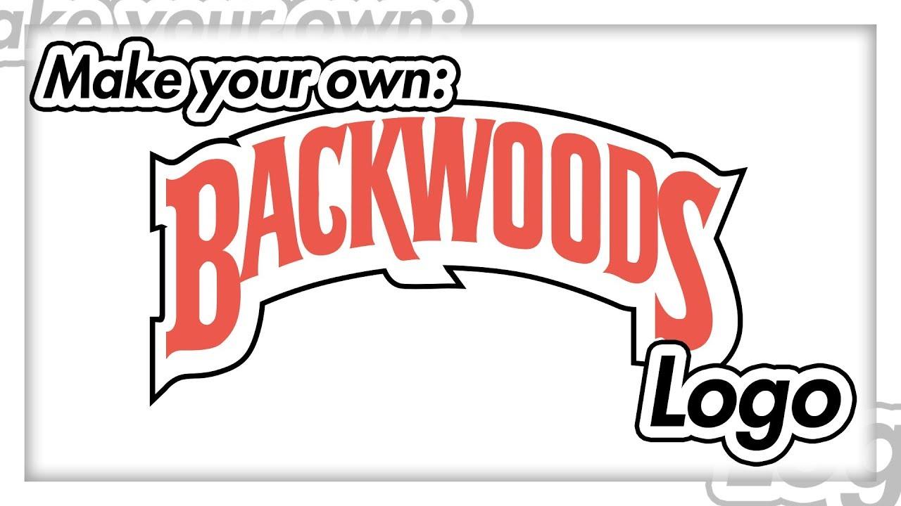 How To Make A Logo Like Backwoods.