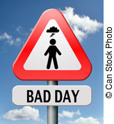 Bad day Clip Art and Stock Illustrations. 1,114 Bad day EPS.